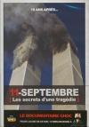 11 septembre : les secrets d'une tragédie