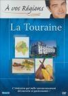 A vos régions : la Touraine