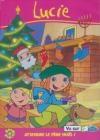 Lucie : volume 1 : attendre le Père Noël !
