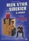 Heck stick, sidekick and shaker : in combination with the cajon