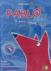 Pablo, le petit renard rouge : volume 1 : à dormir debout