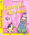 Corneil et Bernie : volume 1 : coup de génie