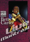 Betty Carter : live in Montreal