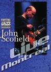John Scofield : live in Montreal