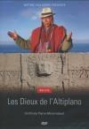 Bolivie : les dieux de l'Altiplano