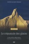 Groenland : le crépuscule des glaces