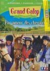 Grand galop : grandes aventures : par amour des chevaux