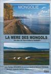 Mongolie : la mère des mongols