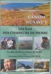 Nunavut, Canada : les îles des chasseurs de pierre