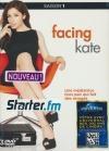 Facing Kate : saison 1