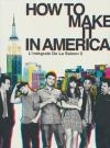 How to make it in America : saison 2