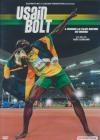 Usain Bolt : la légende
