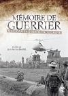 Mémoire de guerrier : mes campagnes d'Indochine