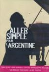 Aller simple pour l'Argentine