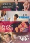 Comédies romantiques 1 : rencontres à Elizabethtown ; Un vent de folie ; Irresistible Alfie ; Sex...