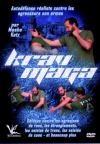 Krav Maga : autodéfense réaliste contre les agresseurs non armés