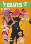 Elvis 1 : bagarres au King Créole ; Des filles encore des filles ; Sous le ciel bleu d'Hawaii...