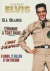 Elvis 2 : G.I. blues ; 3 gars 2 filles et un trésor ; L'homme à tout faire ; L'idole d'Acapulco