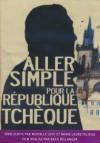 Aller simple pour la République Tchèque