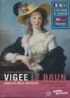 Fabuleux destin d'Elisabeth Vigée Lebrun (Le)