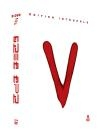 V : l'intégrale des mini-séries 1 & 2 ; La série TV, épisodes 1 à 19