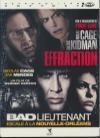 Effraction ; Bad Lieutenant : escale à la Nouvelle-Orléans