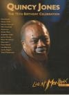 Quincy Jones : the 75th Birthday Celebration live at Montreux 2008