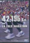 42,195 km ou la folie marathon