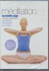 Kundalini yoga : méditation