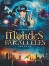 Mondes parallèles (Les)