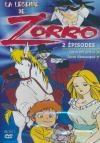 Légende de Zorro (La) : Zorro est arrivé ; Zorro démasqué