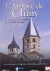 Des lieux pour mémoire : l'Abbaye de Cluny