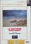Septième continent (Le)