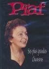 Piaf : ses plus grandes chansons