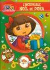 Dora l'exploratrice : l'incroyable Noël de Dora