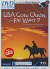 USA, Côte Ouest et Far West : volume 2 : l'Amérique mythique
