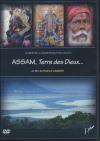 Assam, terre des Dieux...