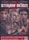 Straw dogs : les chiens de paille