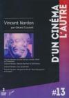 Vincent Nordon par Gérard Courant