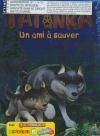 Légendes de Tatonka (Les) : volume 1 : un ami à sauver