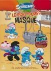 Schtroumpfs (Les) : le Schtroumpf masqué et autres histoires