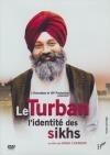 Turban (Le) : l'identité des Sikhs