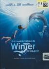 Incroyable histoire de Winter le dauphin (L')