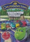 Chuggington : champion de vitesse