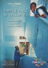 Parle-moi de ta classe ! : France / Sénégal |
