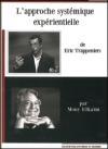 Approche systémique expérientielle de Eric Trappeniers (L')