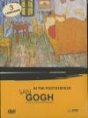 In the footsteps of Van Gogh = Sur les traces de Van Gogh