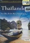 Croisières à la découverte du monde : Thaïlande : les îles de la mer d'Andaman