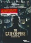 Gatekeepers (The)