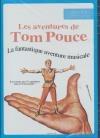 Aventures de Tom Pouce (Les)